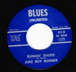 "45Re ✦JUKE BOY BONNER✦ ""Runnin' Shoes / Yakin' My Plans"" Fantastic Blues Mover ♫"